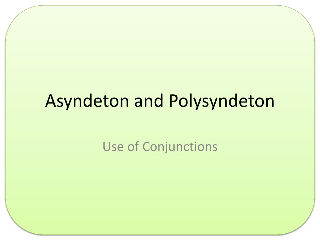 polysyndeton examples in literature