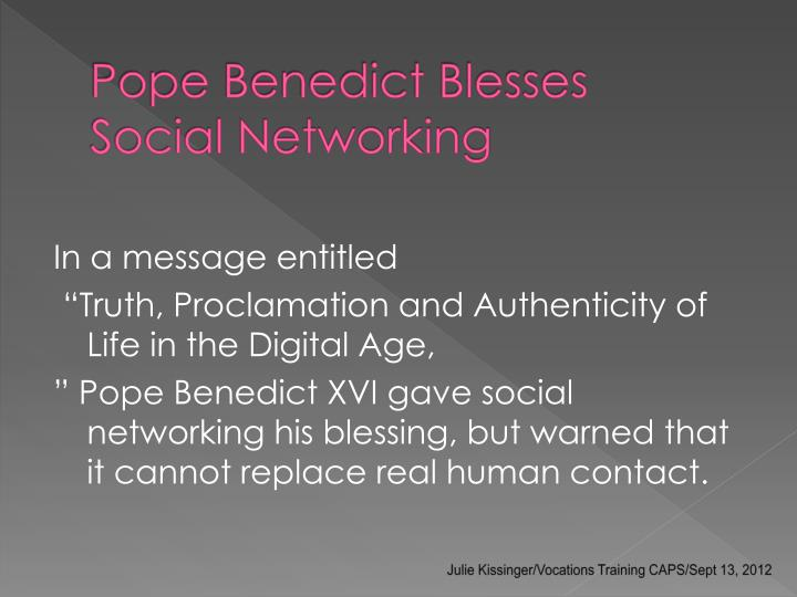 Pope Benedict Blesses
