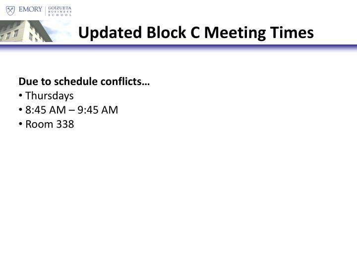 Updated Block C Meeting Times