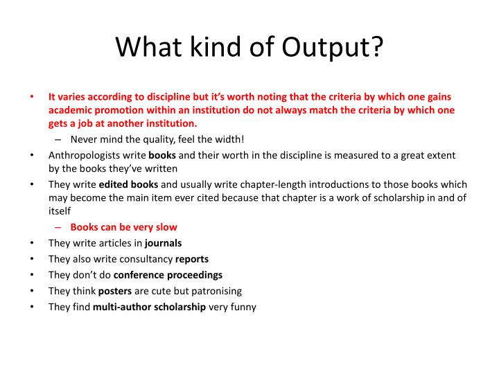 What kind of Output?