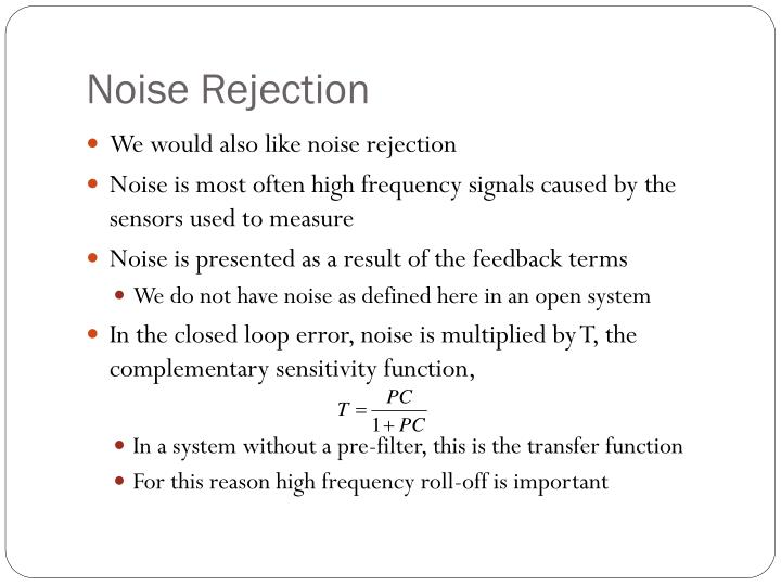 Noise Rejection