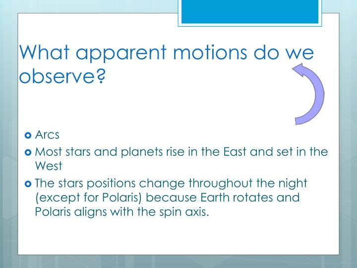 What apparent motions do we observe?