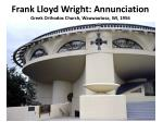 frank lloyd wright annunciation greek orthodox church wauwautosa wi 1956