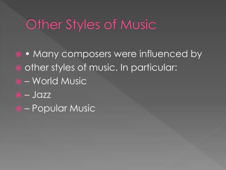 Other Styles of Music