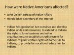 how were native americans affected