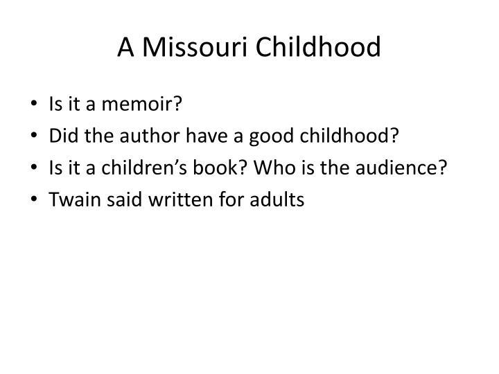 A Missouri Childhood