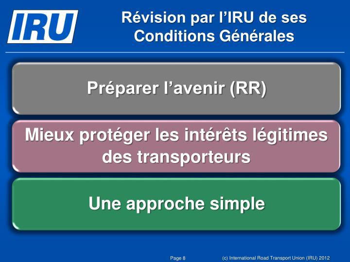 Révision par l'IRU de ses Conditions Générales