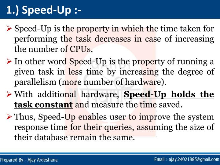 1.) Speed-Up :-