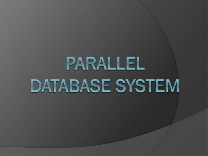 Parallel database system