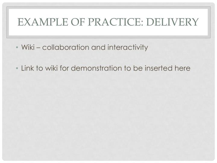 Example of Practice: Delivery