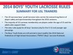 2014 boys youth lacrosse rules summary for usl trainers
