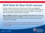 2014 rules for boys youth lacrosse1