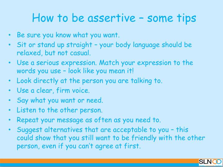 How to be assertive – some tips
