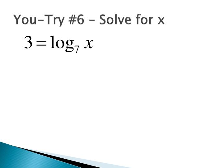 You-Try #6 – Solve for x