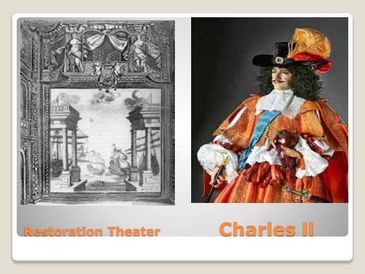 Restoration theater charles ll