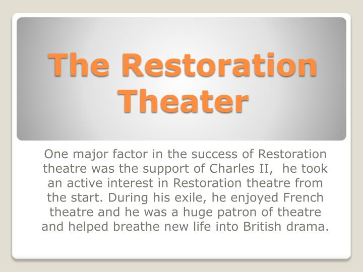 The restoration theater