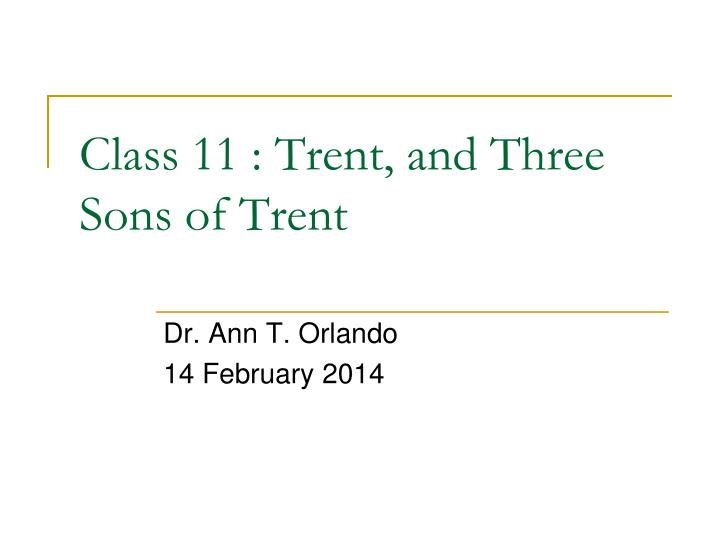 Class 11 trent and three s ons of trent