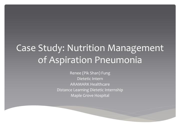 pneumonia case study presentation Case study case study case study this case study is an excellent example of how different types of parties can be brought together in a large scale transaction and how the original energy of those early meetings can be lost over time.