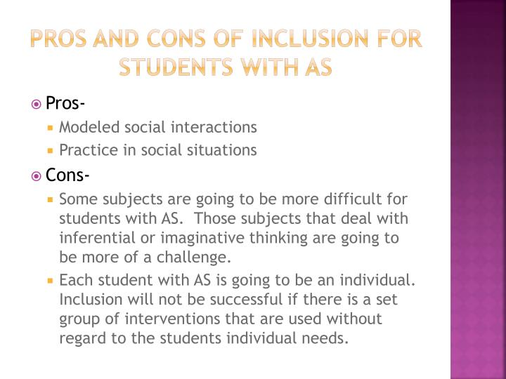 Pros and Cons of Inclusion for students with AS