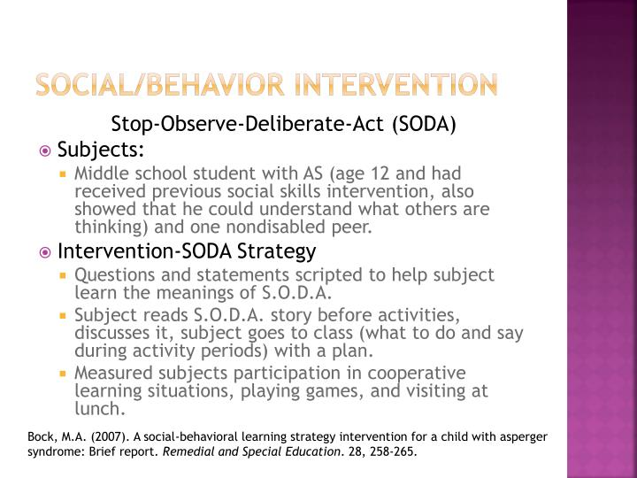 Social/Behavior Intervention