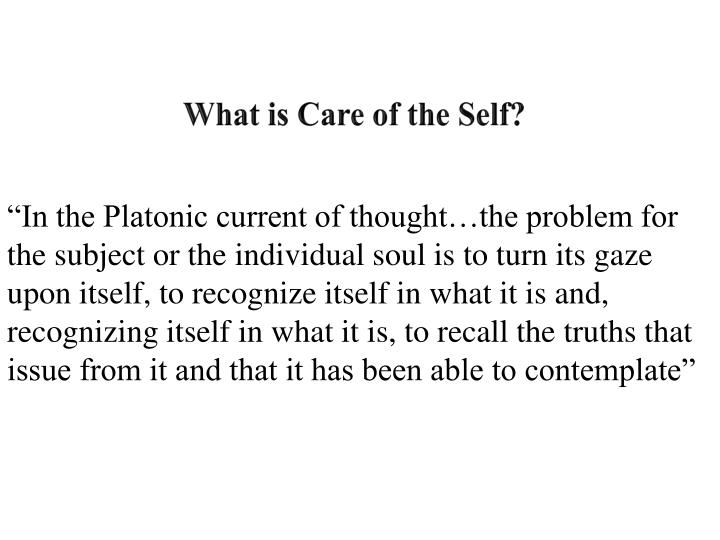 What is Care of the Self?