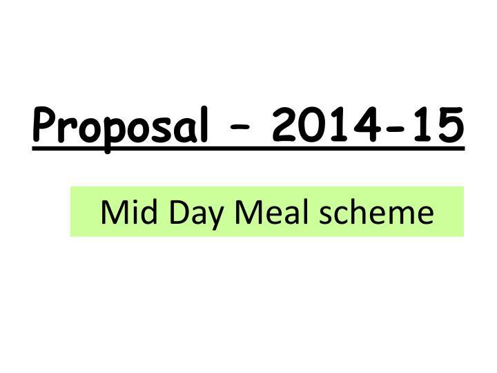 Proposal – 2014-15