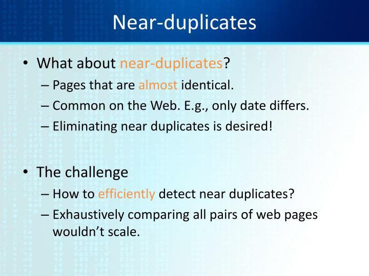 Near-duplicates