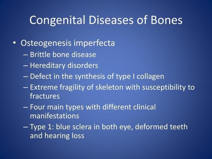 Congenital Diseases of Bones