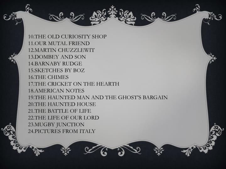 10.THE OLD CURIOSITY SHOP