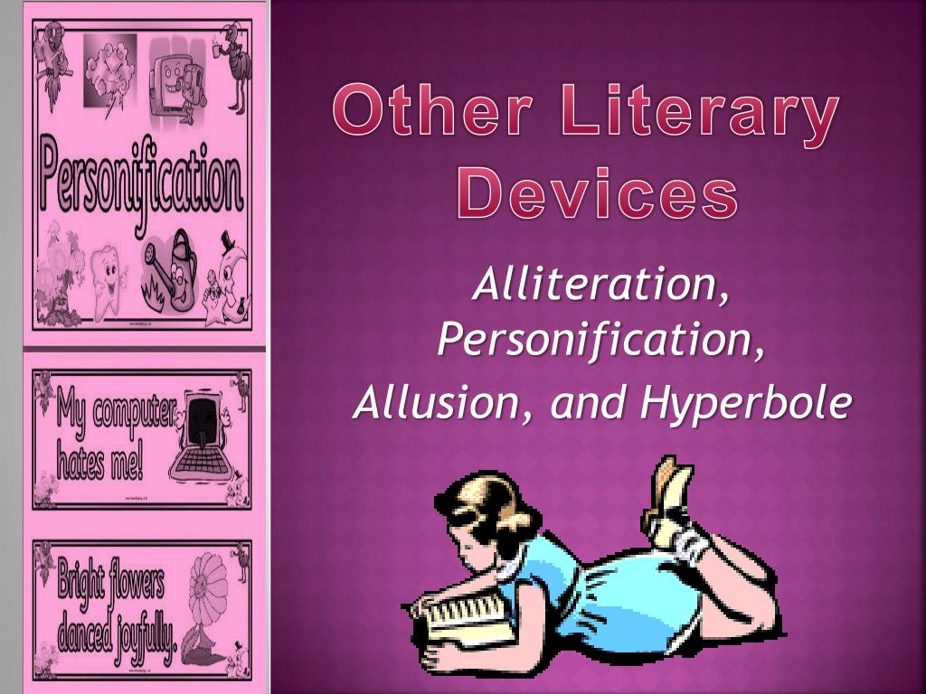 Ppt Alliteration Personification Allusion And Hyperbole