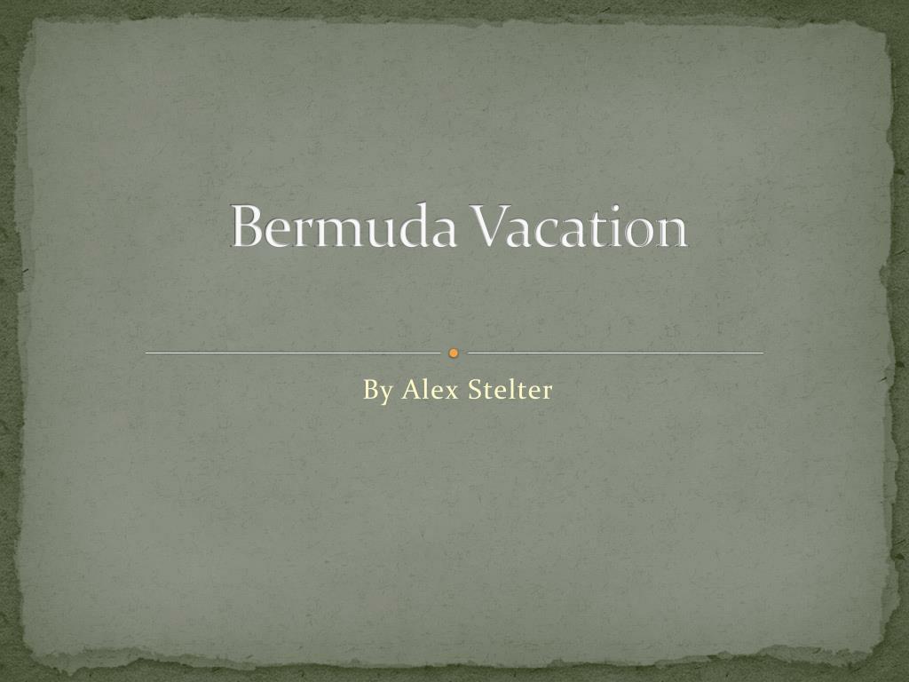 ppt bermuda vacation powerpoint presentation id 2354079