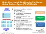 quick overview of data centric partitioned global address space pgas models
