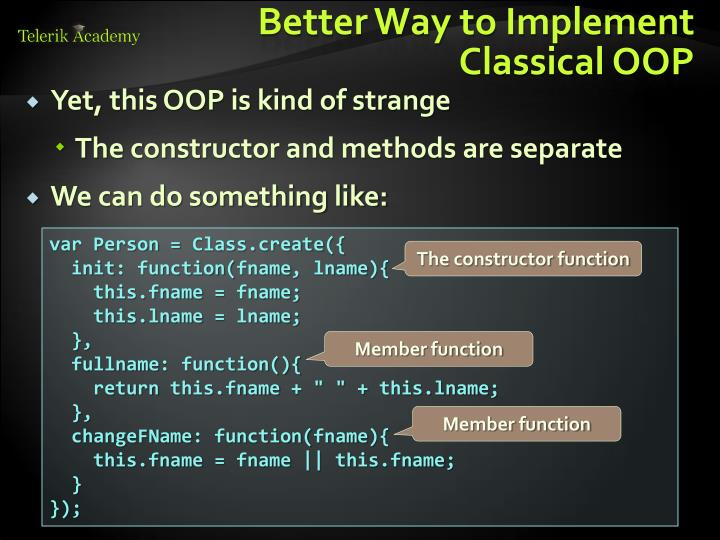 Better Way to Implement Classical OOP