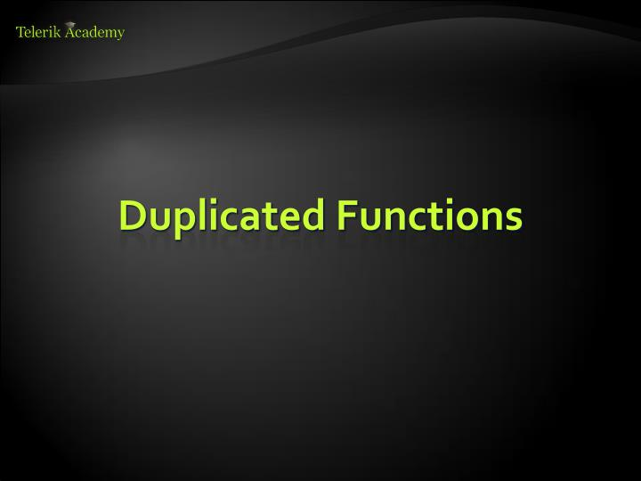 Duplicated Functions