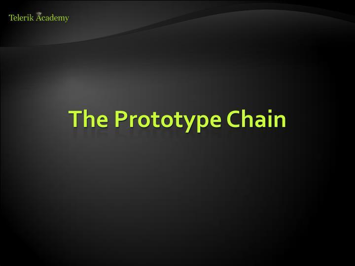 The Prototype Chain