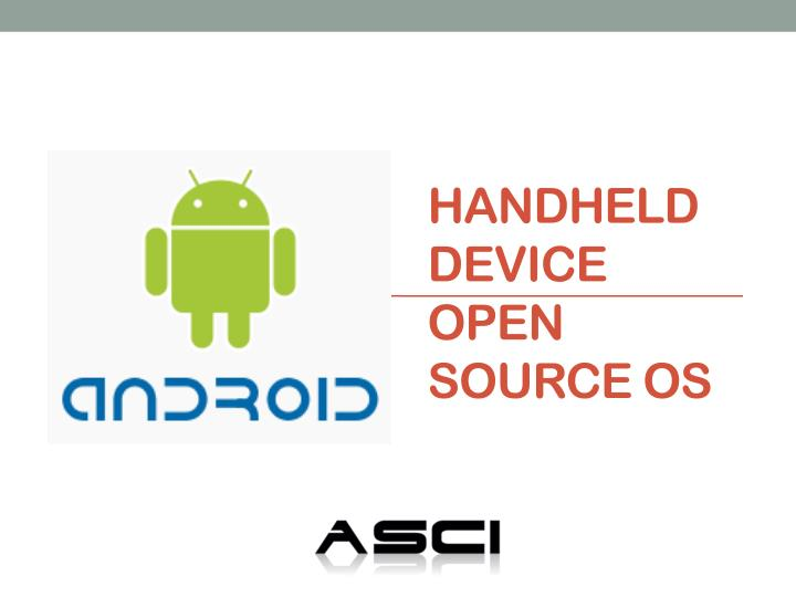 handheld device open source os n.