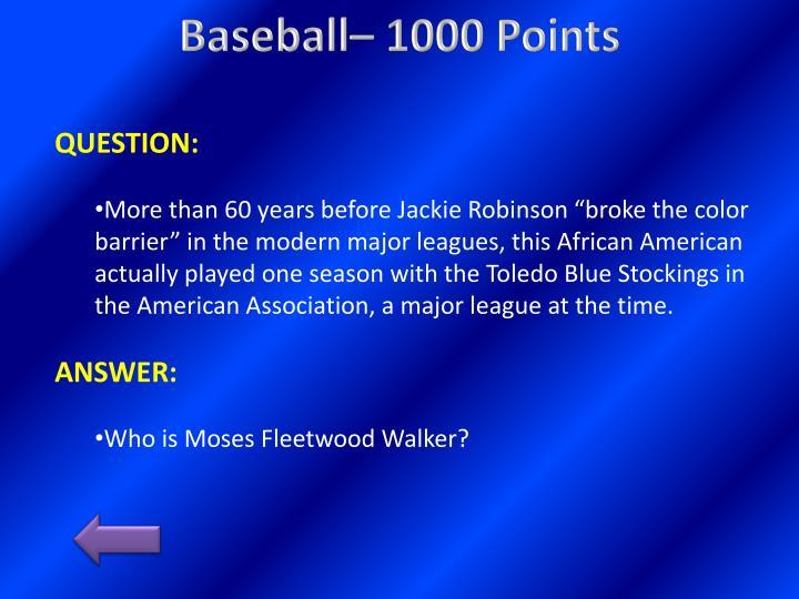 Baseball– 1000