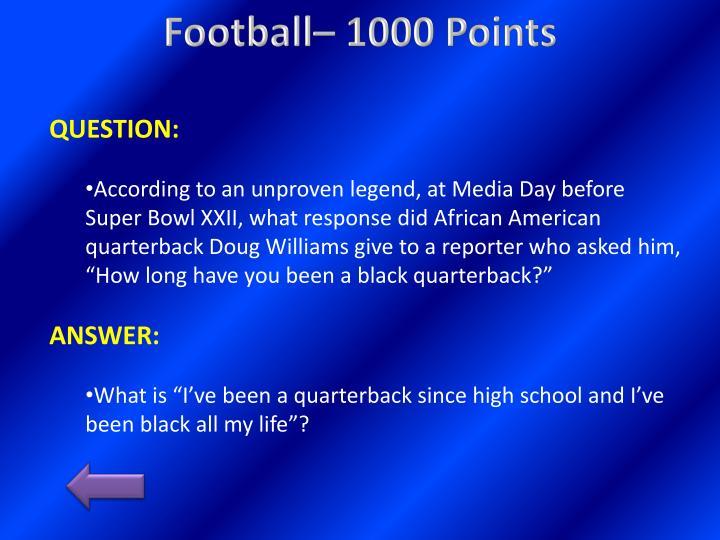 Football– 1000