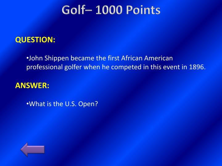 Golf– 1000