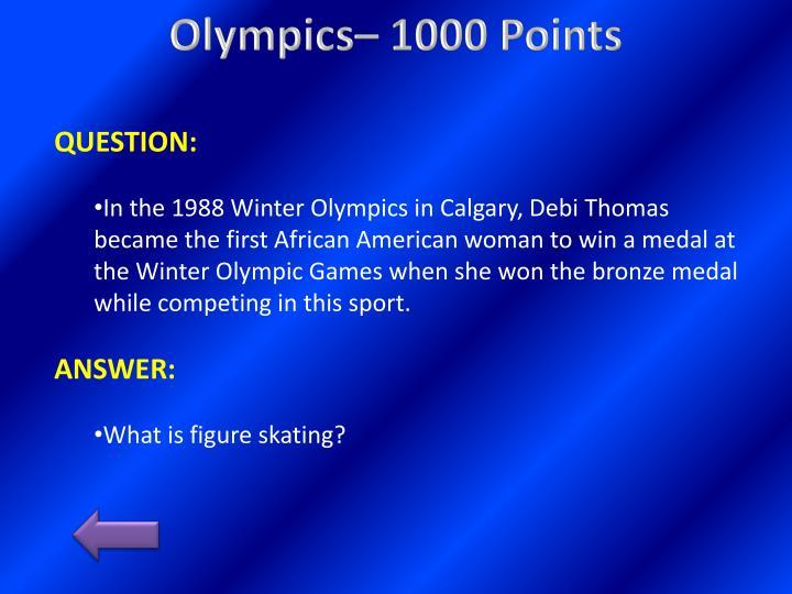 Olympics– 1000