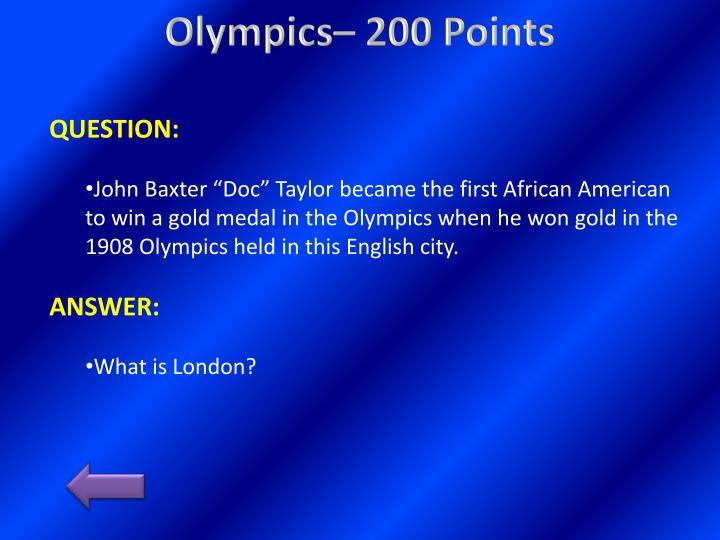 Olympics 200 points