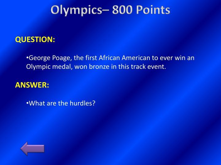Olympics– 800