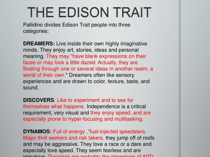 THE EDISON TRAIT
