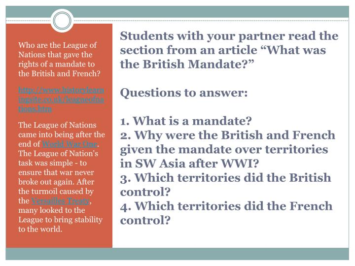 Who are the League of Nations that gave the rights of a mandate to the British and French?