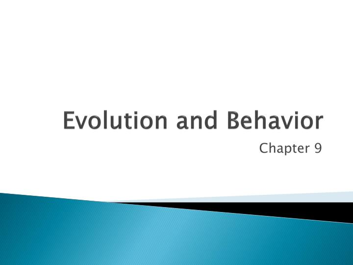 evolution and behavior n.