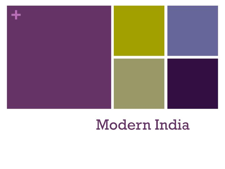 modern day india presentation Pollution and conservation of ganga river in modern  order of1340 million litres per day (mld) apart  india and is the second greatest river.