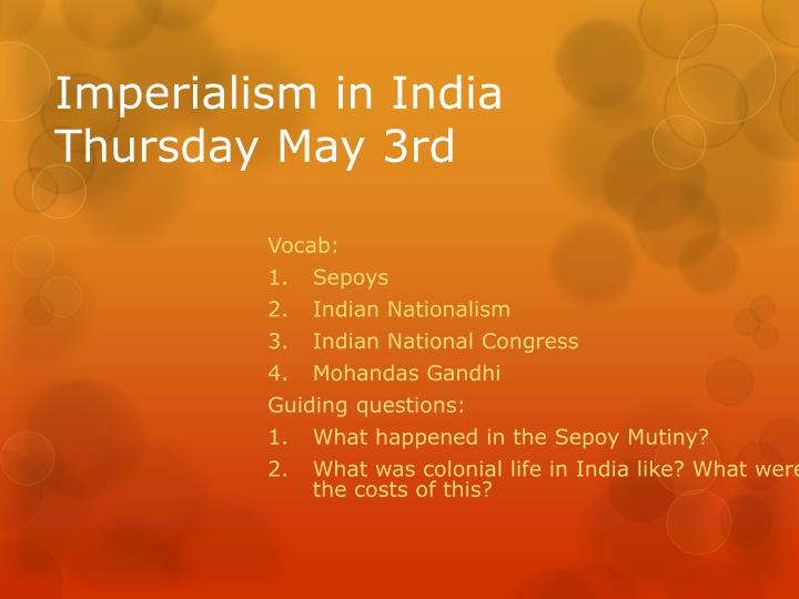 imperialism in india thursday may 3rd n.