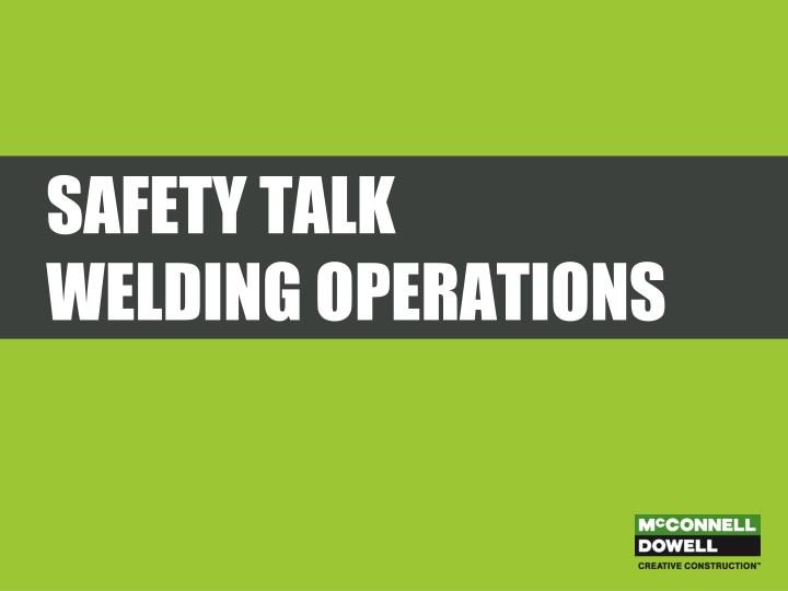 safety talk welding operations n.