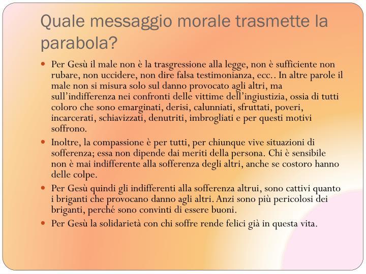 Quale messaggio morale trasmette la parabola?