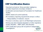 crp certification basics